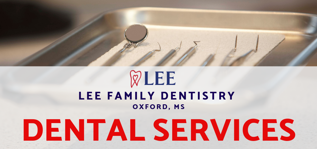 Lee Family Dental Services
